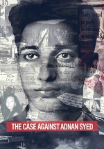 Дело Аднана Сайеда — The Case Against Adnan Syed (2019)